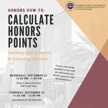 Honors How-To: Calculate Honors Points Presentation (In Person)-September 22, 2021, 12:00 p.m.-1:00 p.m., Great Hall, 4th Floor